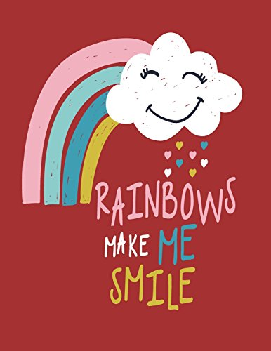 Rainbows make me smile Rainbows make me smile on red cover and Dot Graph Line Sketch pages, Extra large (8.5 x 11) inches, 110 pages, White paper, ... make me smile on red notebook) (Volume 5) [ple, dim] (Tapa Blanda)