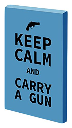 Keep Calm Carry A Gun Decor Stretched 12 L X 18 W