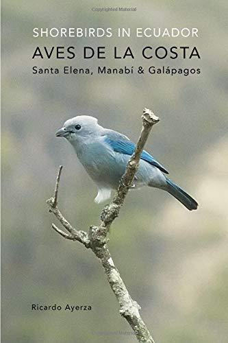 Read Online Shorebirds in Ecuador: Aves de la costa de Ecuador ebook