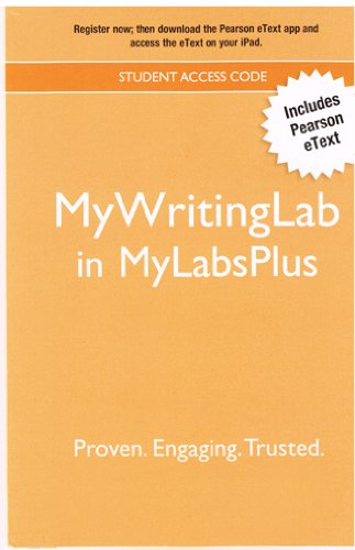 MyWritingLab Student Access Code Card (in MyLabsPlus) with Pearson eText [My Writing Lab]