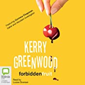 Forbidden Fruit: Corinna Chapman Mysteries, Book 5 | Kerry Greenwood
