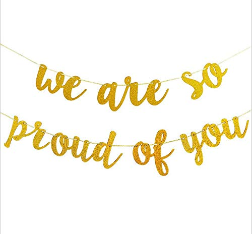 We are so Proud of you Graduation Banner - Astra Gourmet Glitter Gold Banner Sign for Mantle, 2019 Congratulations Grad Party Decorations Graduation Party Supplies