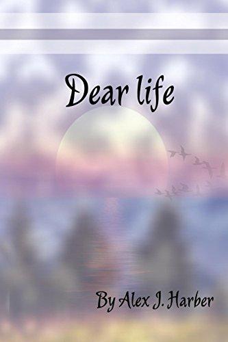Dear Life by [Haber, Alex]