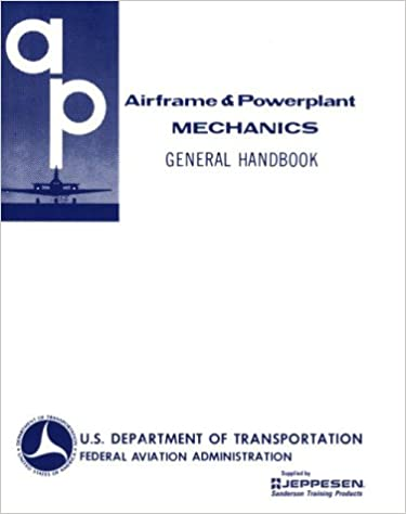 Airframe and powerplant mechanics general handbook ea ac 65 9a airframe and powerplant mechanics general handbook ea ac 65 9a revised edition fandeluxe Images
