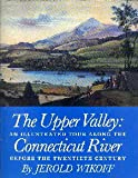 The Upper Valley, Jerold Wikoff, 0930031016