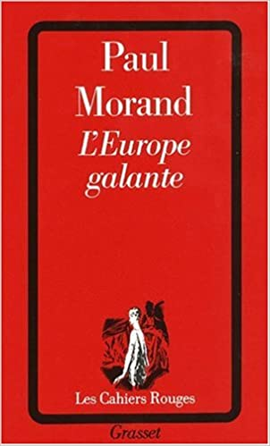 L'Europe galante : Chronique du XXe siècle pdf, epub ebook