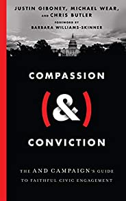 Compassion (&) Conviction: The AND Campaign's Guide to Faithful Civic En