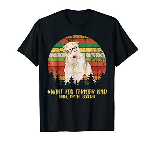 Wire Fox Terrier T-shirt - WIRE FOX TERRIER Dad The Man, Myth, Legend T-Shirt