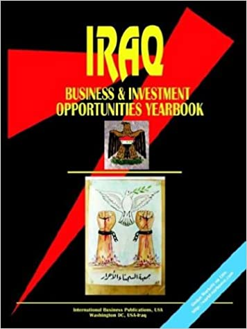 Iraq Business and Investment Opportunities Yearbook: IBP USA