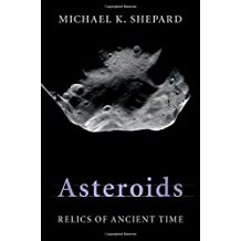 Asteroids: Relics of Ancient Time