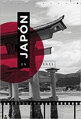 Japón en imágenes de Luis Antonio Rodríguez Gómez
