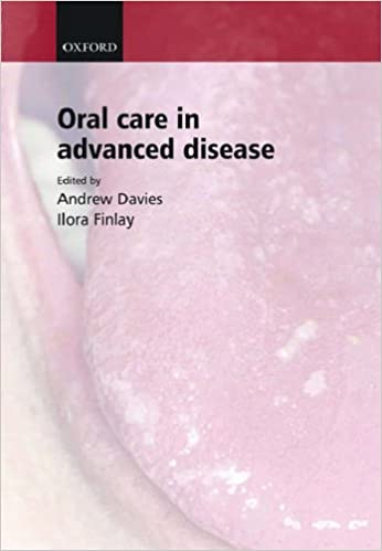 Oral Care in Advanced Disease