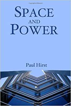 Book Space and Power: Politics, War and Architecture by Paul Hirst (2005-07-22)