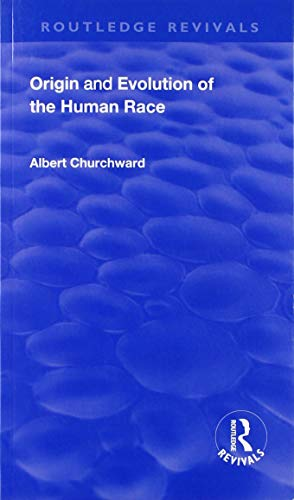 Revival: Origin and Evolution of the Human Race (1921) (Routledge -