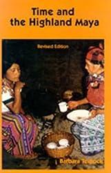 Time and the Highland Maya [Paperback] [1992] Revised Ed. Barbara Tedlock