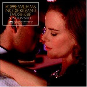 Nicole Kidman - Robbie Williams & Nicole Kidman Somethin