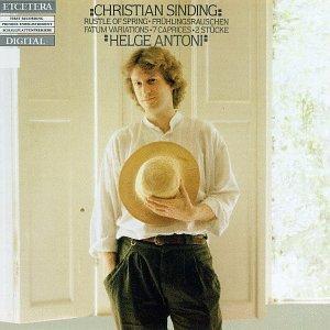 Christian Sinding: Rustle of Spring, Op.33 No.2 / Popular Song, Op.32 No.4 / Serenade, Op.33 No.4 / 7 Caprices from Op.44 / Fatum from Variations, Op.94 by Et'Cetera