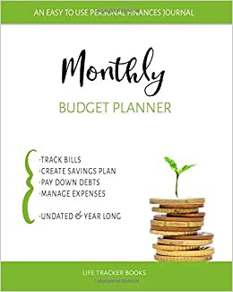 monthly budget planner an easy to use personal finances journal