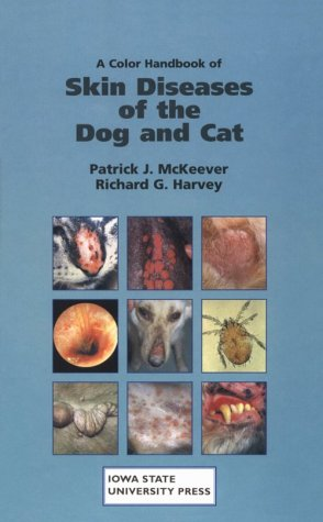 A Color Handbook of Skin Diseases of the Dog and Cat