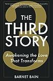 The Third Story, Barnet Bain, 0615824595