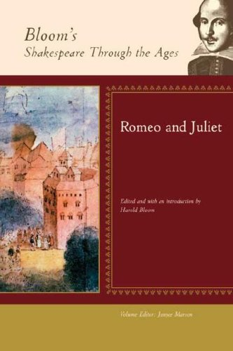 Romeo and Juliet (Bloom's Shakespeare Through the Ages)