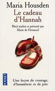 Le cadeau d'Hannah par Housden