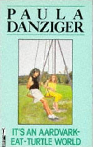 Its An Aardvark Eat Turtle World Piccolo Books Paula Danziger