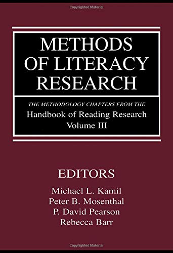 Methods of Literacy Research: The Methodology Chapters From the Handbook of Reading Research, Volume III (Volume 3)