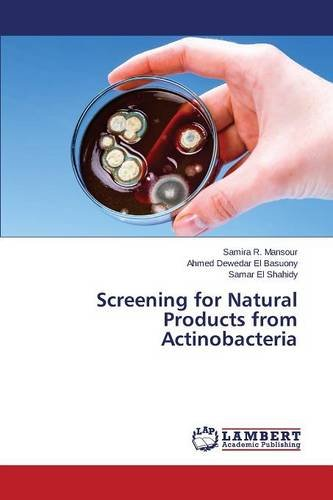 Screening for Natural Products from Actinobacteria