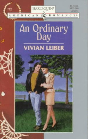 An Ordinary Day (Harlequin American Romance 712)