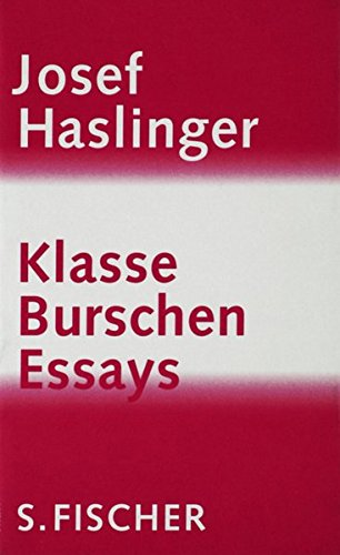 Klasse Burschen: Essays