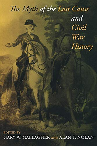 The Myth of the Lost Cause and Civil War History (List Of Causes Of The Civil War)