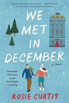 We Met in December: A Novel by [Curtis, Rosie]