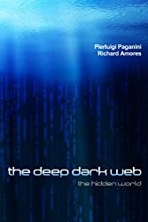 The Deep Dark Web (English Edition)
