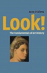 Look!: Art History Fundamentals by Anne D'Alleva (2003-07-15)