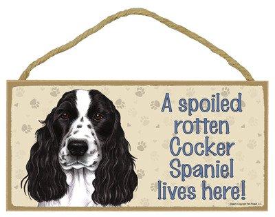 SJT ENTERPRISES, INC. A Spoiled Rotten Cocker Spaniel (English, Black & White) Lives here Wood Sign Plaque 5
