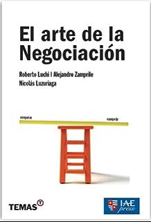 El arte de la negociación (Spanish Edition)