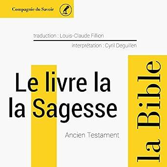 Le Livre De La Sagesse L Ancien Testament La Bible