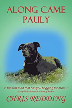 Along Came Pauly: Dog Matchmaker Series (Matchmaker Dog Book 1) by [Redding, Chris]