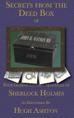 [D.o.w.n.l.o.a.d] Secrets From the Deed Box of John H Watson, MD: Book Three in the Deed Box Series ZIP