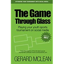 The Game Through Glass: Playing your youth sports tournament on social media