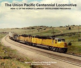Union Pacific Centennial Locomotive: How 13 of the World's Largest Diesels Were Preserved