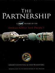 The Partnership: A NASA History of the Apollo-Soyuz Test Project (Dover Books on Astronomy)
