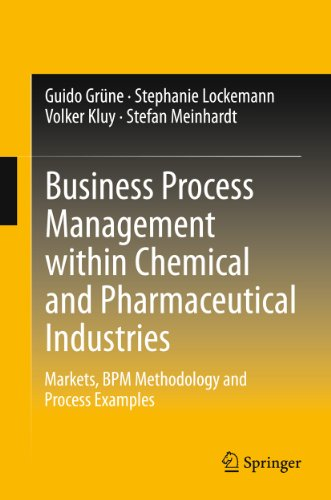 Business Process Management within Chemical and Pharmaceutical Industries Pdf
