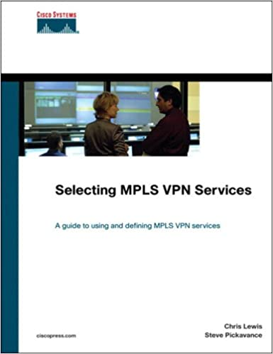 Buy Selecting MPLS VPN Services (Networking Technology) Book