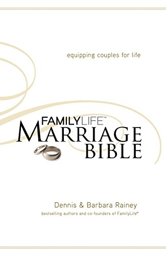 (NKJV, FamilyLife Marriage Bible, Hardcover: Equipping Couples for Life)