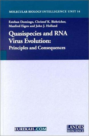 Quasispecies and Rna Virus Evolution: Principles and Consequences: Amazon.es: Domingo, Esteban, Holland, John J., Biebricher, Christof K.: Libros en idiomas extranjeros