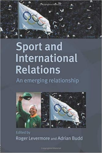 Amazon com: Sport and International Relations (Sport in the Global