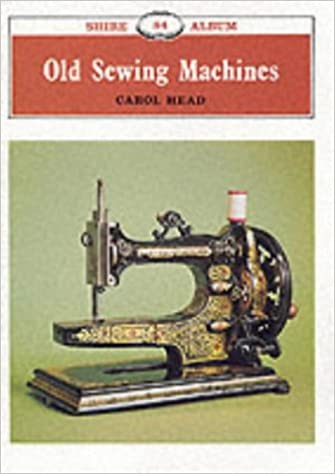 Old Sewing Machines Shire Library Carol Head 40 Simple Old Sewing Machine