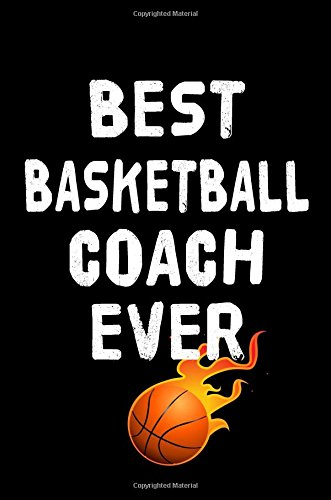 Read Online Best Basketball Coach Ever: Basketball Notebook For Coaches pdf epub
